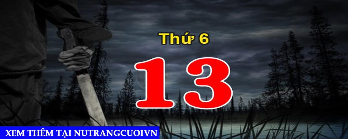 Hôm nay thứ 6 ngày 13, xem để biết những điều nên tránh để không gặp tai họa