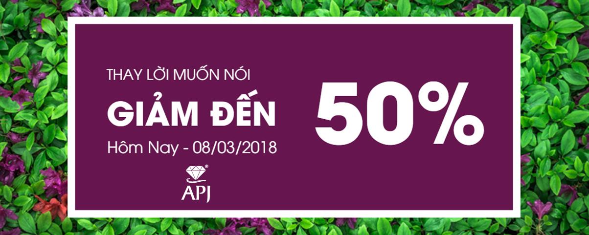 Mừng Quốc Tế Phụ Nữ Giảm Ngay 50%
